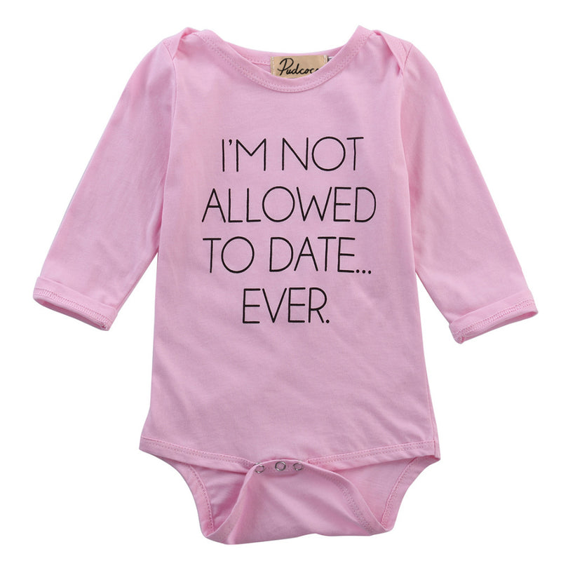 "Cute Newborn Baby Girl Pink ""I'm Not Allowed to Date Ever"" Cute Long Sleeve Bodysuit Romper Onesie"