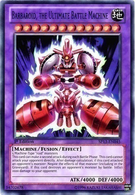 Barbaroid, the Ultimate Battle Machine - SP13-EN045 Starfoil Rare 1st