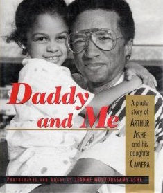 Daddy and Me: A Photo Story of Arthur Ashe and His Daughter, Camera by Jeanne Moutoussamy-Ashe