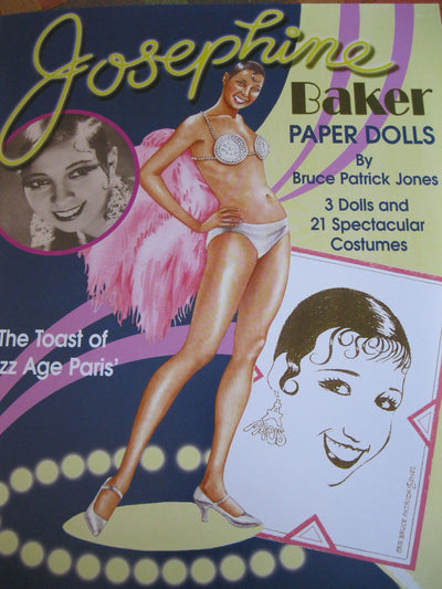"JOSEPHINE BAKER ""THE TOAST OF JAZZ AGE PARIS"" Paper Doll Book"