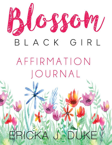 Blossom Black Girl Journal by Ericka Duke