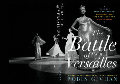 The Battle of Versailles by Robin Givhan