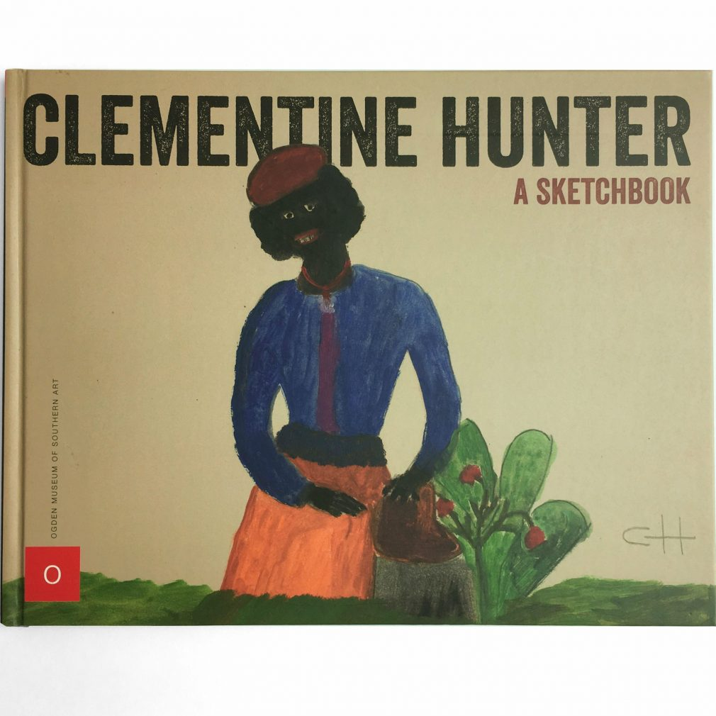 Clementine Hunter: A Sketchbook