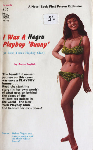 I Was a Negro Playboy 'Bunny' by Anna English