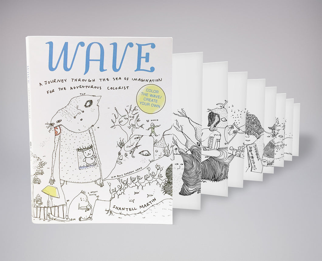 Wave : A Journey Through The Sea Of Imagination For The Adventurous Colorist by Shantell Martin