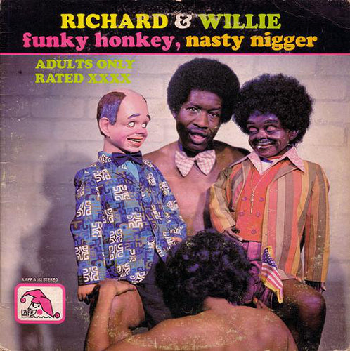 Funky Honkey, Nasty..... by Richard & Willie