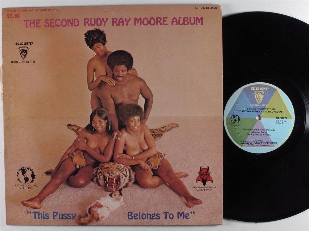 The Second RUDY RAY MOORE Album: This Pussy Belongs To Me