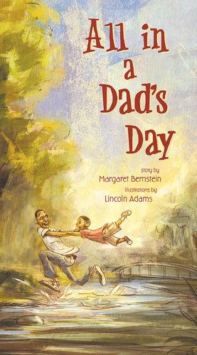 All In A Dad's Day by Margaret Bernstein