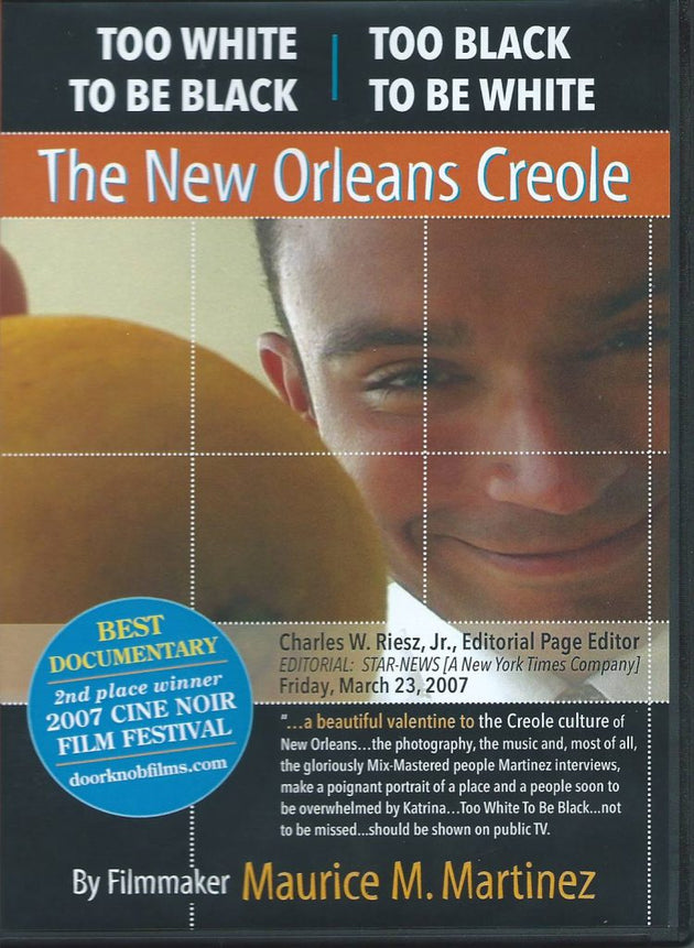 The New Orleans Creole by Dr. Maurice M. Martinez, DVD, 2007