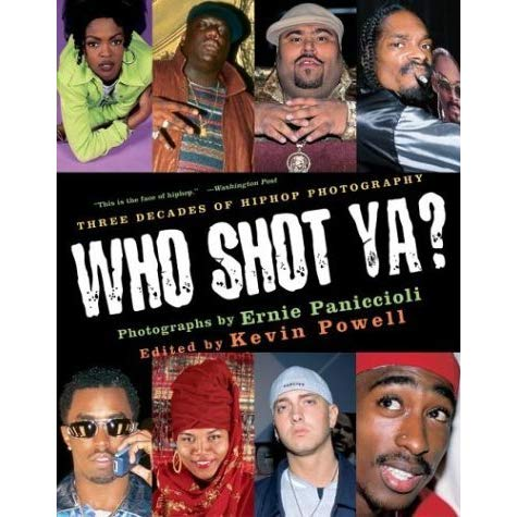 Who Shot Ya? Three Decades of Hip Hop Photography by Ernie Paniccioli