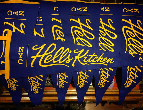 Hell's Kitchen Pennant - Fine and Dandy