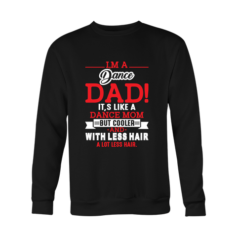 Dance Dad Sweatshirt