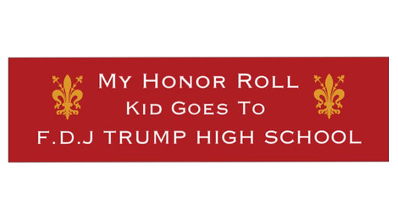 My Honor Roll Kid Goes To FDJ TRUMP V2
