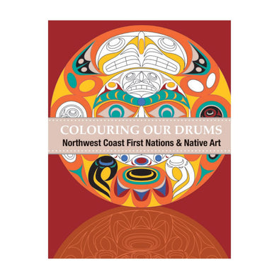 Northwest Coast and Native Art - Colouring Our Drums