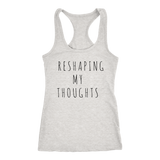 Reshaping My Thoughts Racerback Tank