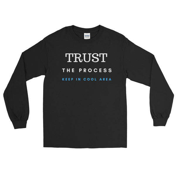 Trust The Process Men's Long Sleeve T-Shirt