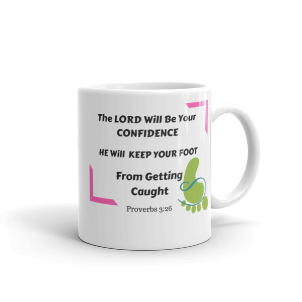 The Lord Will Be Your Confidence Mug