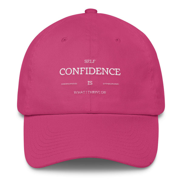 Self Confidence Is What I Thrive On Cotton Cap