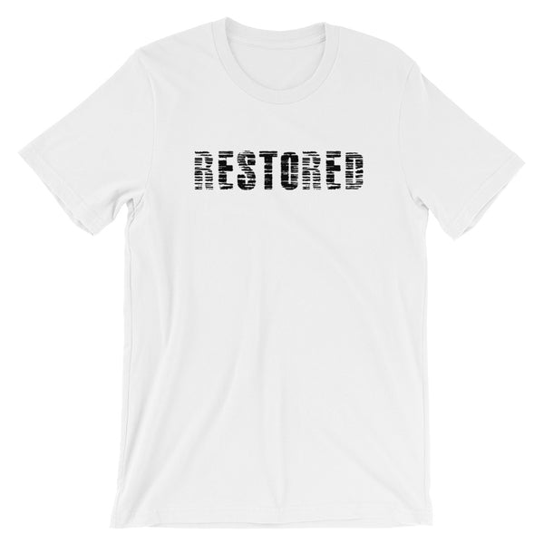 Restored Short-Sleeve Unisex T-Shirt - Evolved By Faith Apparel