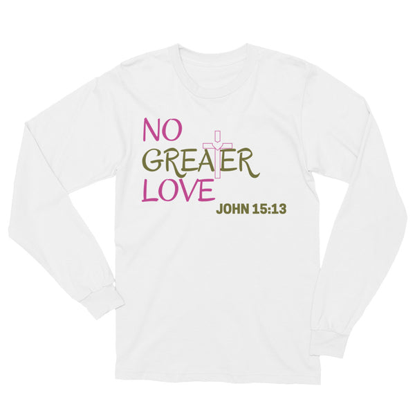 No Greater Love Unisex Long Sleeve T-Shirt - Evolved By Faith Apparel