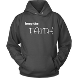 Keep The Faith Unisex Hoodie