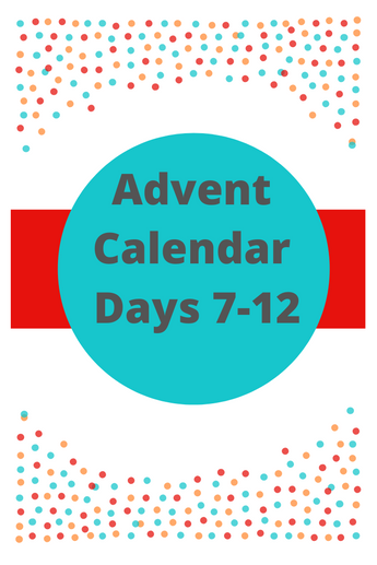 Advent Calendar Days 7-12