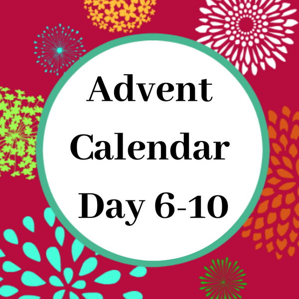 Advent Calendar Day   6-10