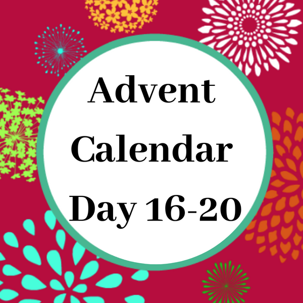 Advent Calendar Day 16-20