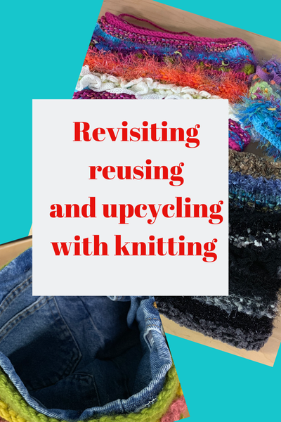 Revisiting Reusing and Upcycling with Knitting