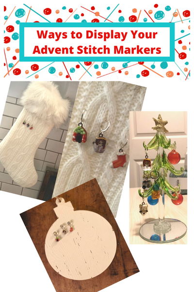 Displaying Your Advent Stitch Markers