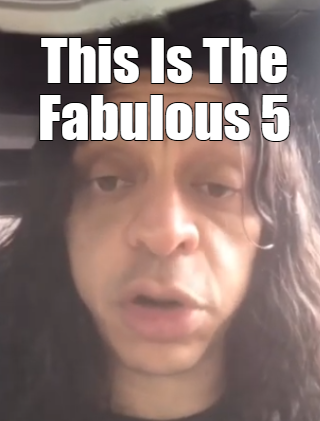 What is the Fab 5?