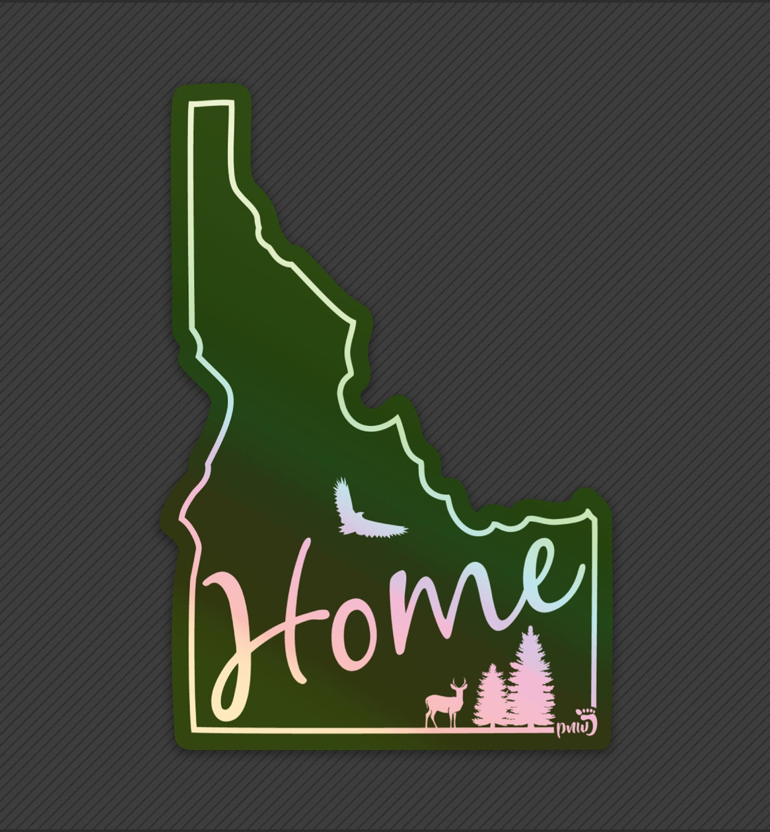 PNW Sticker - Idaho Home State Holographic