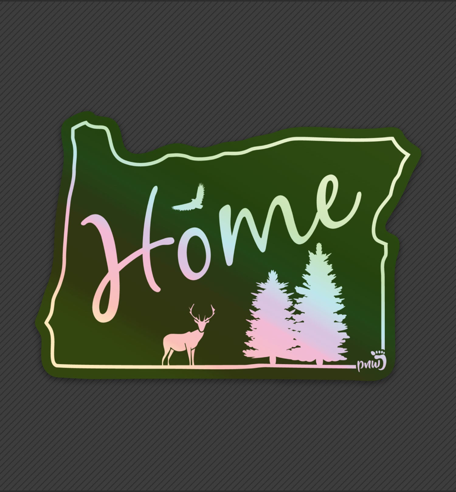 PNW Sticker - Oregon Home State Holographic