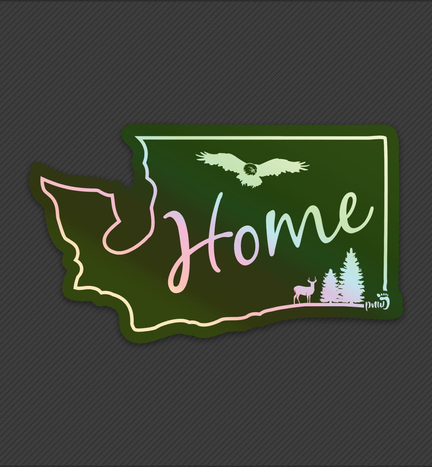 PNW Sticker - Home State Washington Holographic