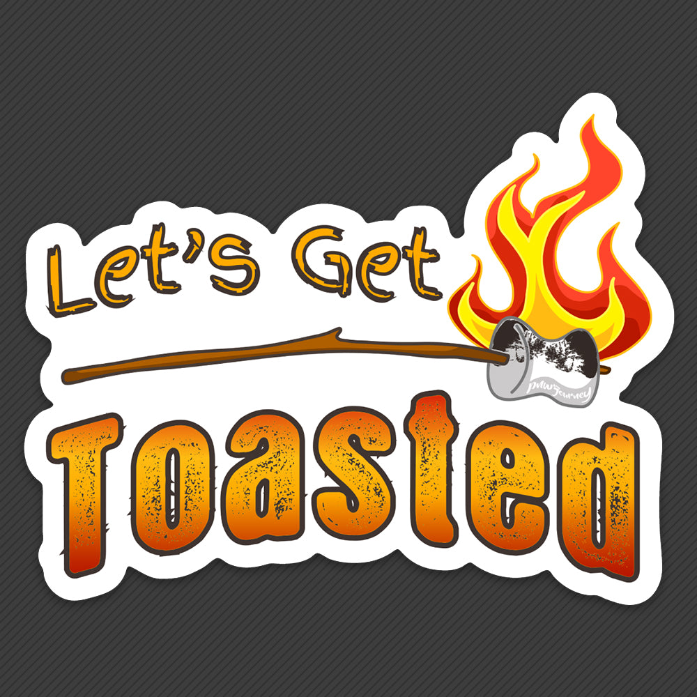 PNW Journey Sticker - Let's Get Toasted