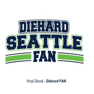 Diehard Seattle Fan Decal SPECIAL
