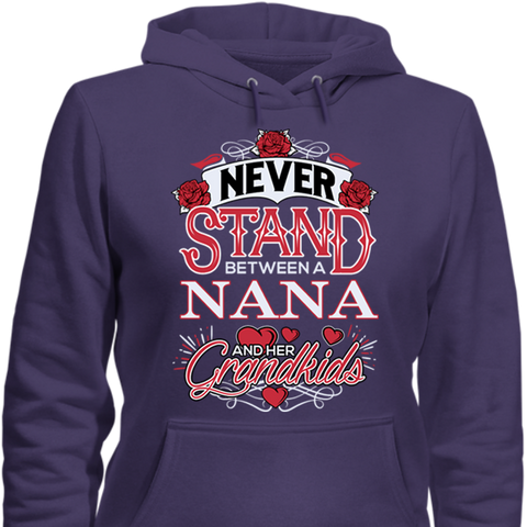 Image of Never Stand Between a Nana & Her Grandkids -