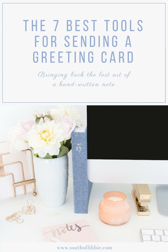 The 7 best tools for sending a greeting card south of libbie m4hsunfo