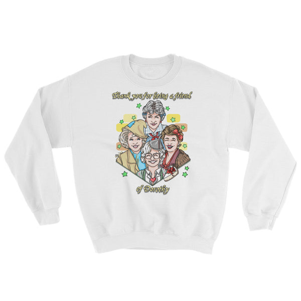 Friend of Dorothy: Sweatshirt