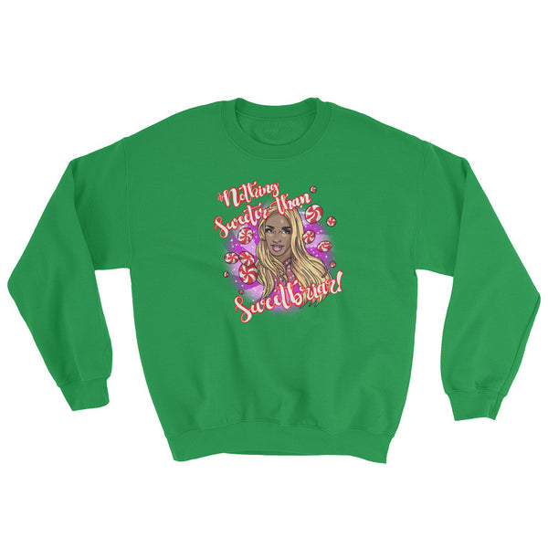 BeBe Sweetbriar: Nothing Sweeter than Sweetbriar Sweatshirt