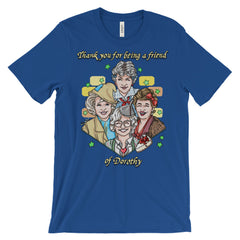 Friend of Dorothy: Unisex short sleeve t-shirt