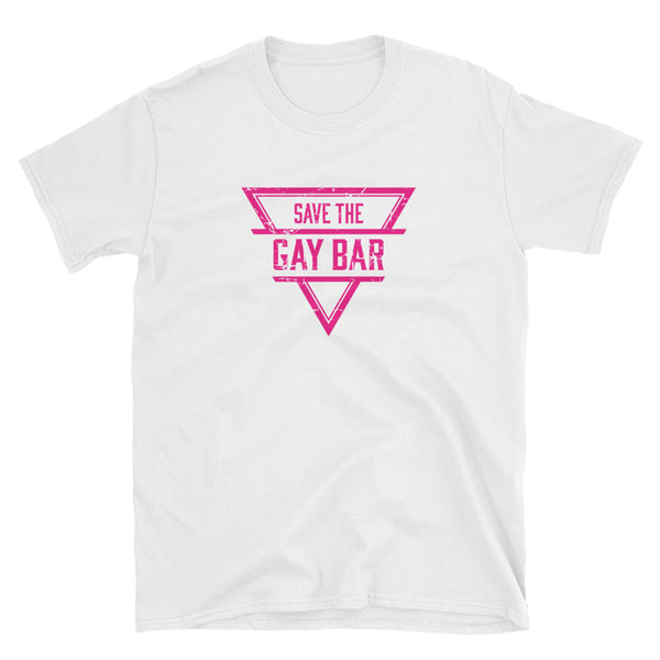 Save The Gay Bar T-Shirt