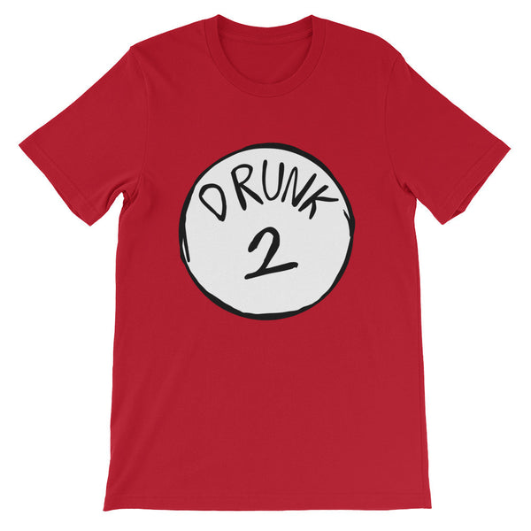 Drunk 2 Unisex short sleeve t-shirt