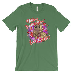 BeBe Sweetbriar: Nothing Sweeter than Sweetbriar Unisex short sleeve t-shirt
