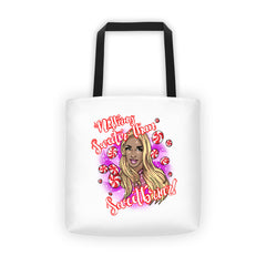 BeBe Sweetbriar: Nothing Sweeter than Sweetbriar Tote bag