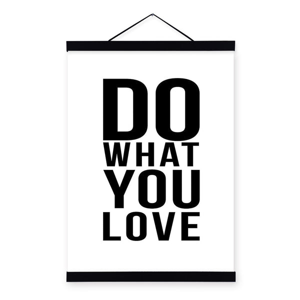 """ Love what you do , Do what you love"" 