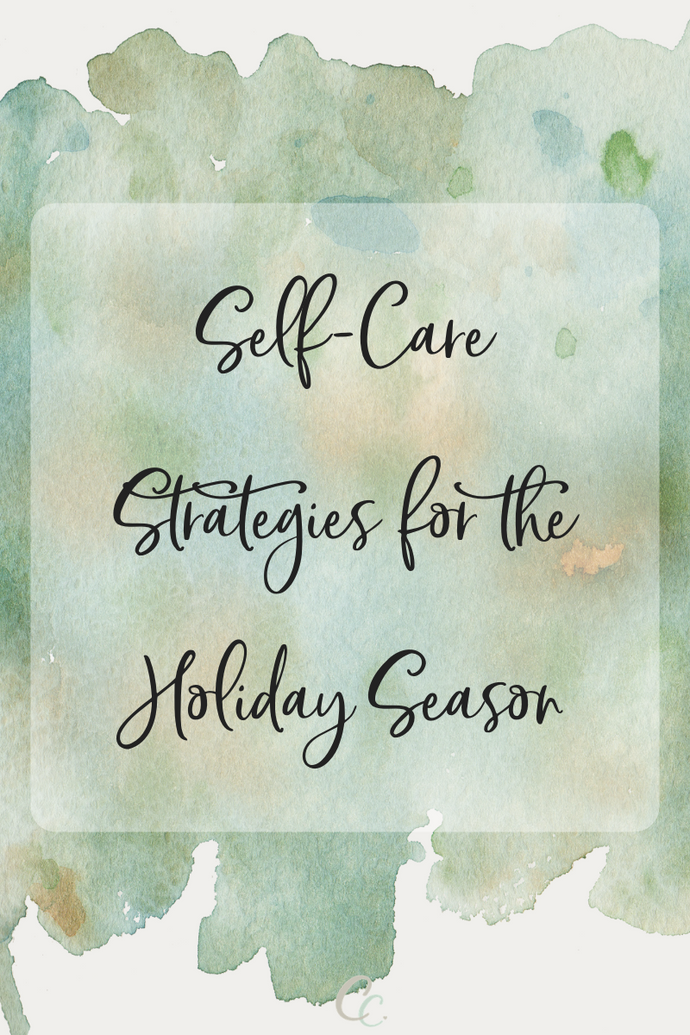 Self-Care Strategies for the Holiday Season