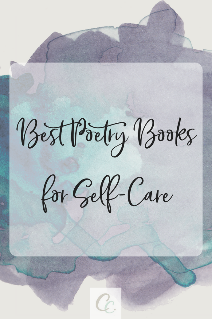 Best Poetry Books for Self-Care