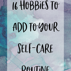 /blogs/caring-crate-blog/hobbies-to-add-to-your-self-care-routine