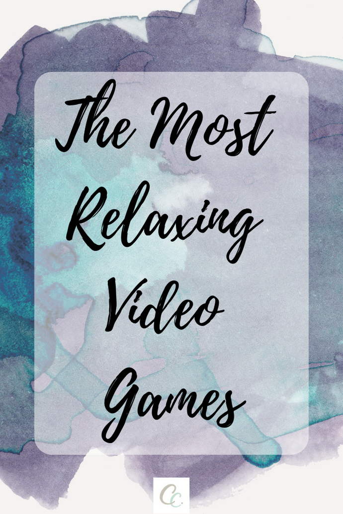 The Most Relaxing Video Games